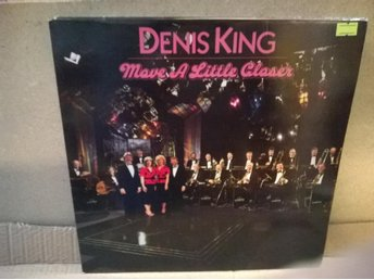 Denis King - Move A Little Closer, LP