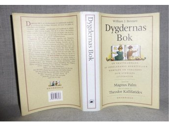 William J. Bennett - Dygdernas bok