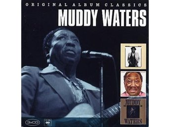 Waters Muddy: Original album classics (3 CD)