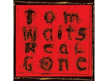 Waits Tom: Real gone (Rem) (2 Vinyl LP + Download)