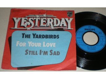 Yardbirds 45/PS For you love / Still i´m sad 1984? VG++