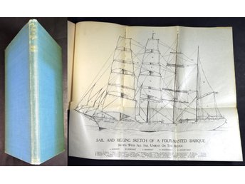 THE SEA IN SHIPS...SAILING SHIP'S VOYAGE ROUND CAPE HORN. First edition, 1932