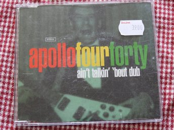 Apollo Four Forty - Ain't talkin' 'bout dub CD Single 1997