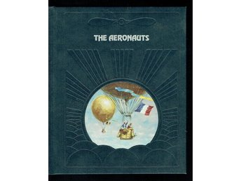 The epic of flight / Time life books - The aeronauts
