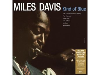 Miles Davis: Kind of blue (Deluxe) (Vinyl LP)