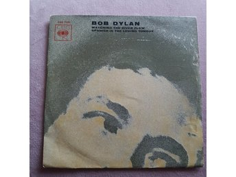 Bob Dylan, Watching The River Flow/Spanish Is The Loving Tongue
