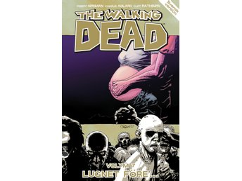 The Walking Dead volym 7. Lugnet före... 9789197959285