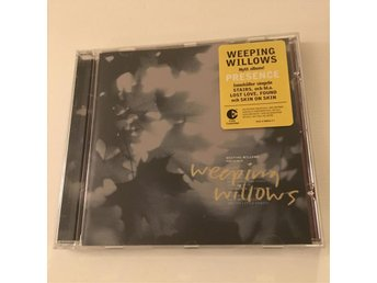 WEEPING WILLOWS - Presence