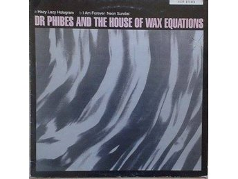 Dr Phibes And The House Of Wax Equations  titel*  Hazy EP