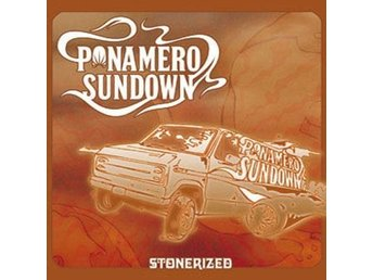 PONAMERO SUNDOWN - Stonerized (CD)