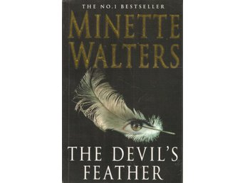 Minette Walters: The devil`s feather.