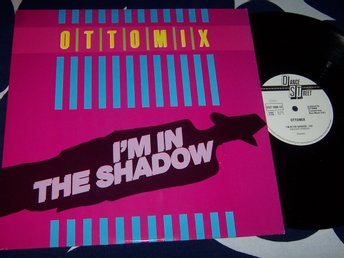 OTTOMIX - I´M IN THE SHADOW 12""