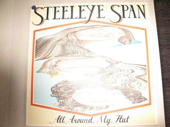 STEELEYE  SPAN  -  ALL AROUND MY HAT   CHRYSALIS  LP   1975