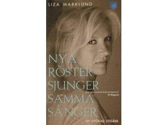 Nya röster sjunger samma sånger, Liza Marklund (Pocket) - Knäred - Nya röster sjunger samma sånger, Liza Marklund (Pocket) - Knäred