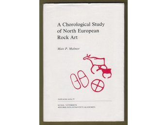 Malmer, Mats P.: A Chorological Study of North European Rock Art