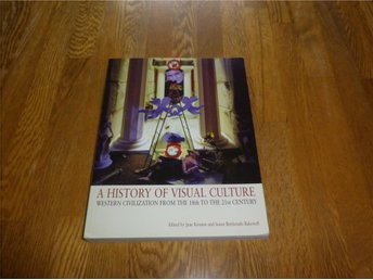 A history of visual culture. Western civilization from the.. - Knäred - A history of visual culture. Western civilization from the.. - Knäred