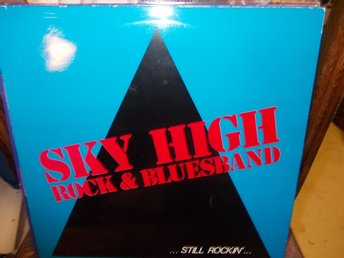 Sky high-Still rockin