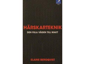 Härskarteknik, Elaine Bergqvist (Pocket) - Knäred - Härskarteknik, Elaine Bergqvist (Pocket) - Knäred