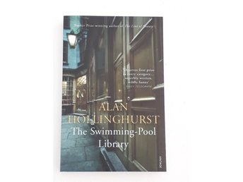 The swimming-pool library av Alan Hollinghurst (Storpocket, engelska)