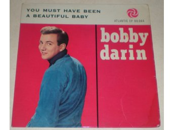 Bobby Darin OMSLAG EP You must have been a beautiful baby 1961