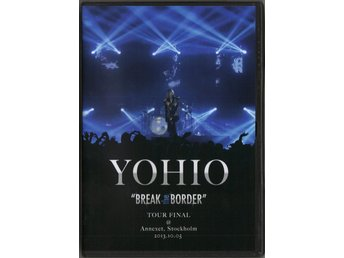 "YOHIO - ""Break The Border"" Tour Final - DVD"