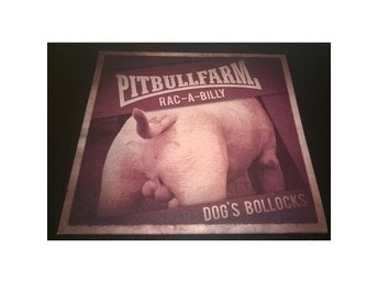 Pitbullfarm - Dog's Bollocks (LP)