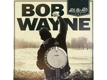 Wayne Bob: Hits the hits (Vinyl LP + CD)