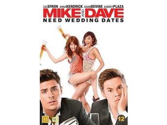 Mike & Dave need wedding dates dvd inplastad - Värnamo - Mike & Dave need wedding dates dvd inplastad - Värnamo