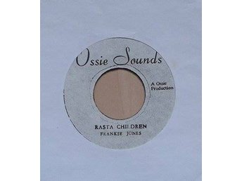 Frankie Jones/ Ossie & The Aggrovators titel*  Rasta Children / Zion I*7
