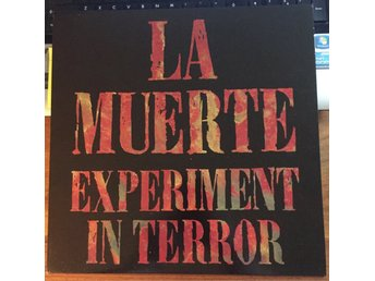 La Muerte - Experiment in terror - Alternativ rock, garage rock, Noise