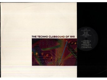 VARIOUS - THE TECHNO CLUBSOUND OF 1991