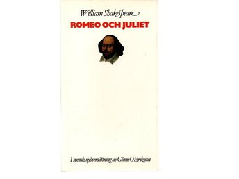 William Shakespeare: Romeo och Juliet