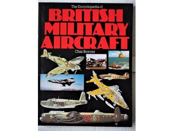 The Encyclopedia of British military aircraft