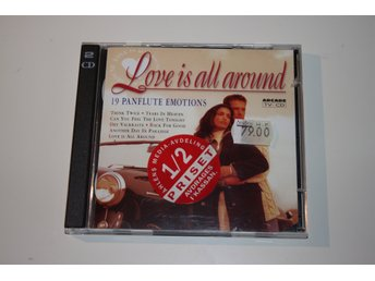 Love Is All Around - 19 Panflute Emotions - 2 stycken CD-skivor