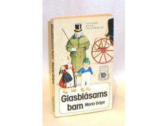 Maria Gripe : Glasblåsarns barn