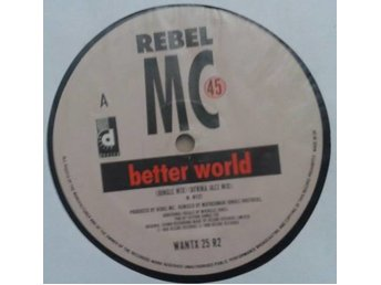 "Rebel MC* Better World (Jungle Bro. / Paul ""Trouble"" Anderson Rmx) House 12"""