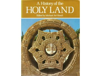 Michael Avi-Yonah(ed.): A history of the holy land.