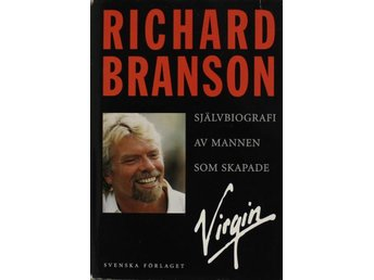 Mannen som skapade Virgin, Richard Branson