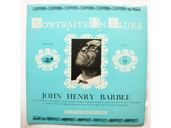 **John Henry Barbee - Portraits in blues vol 9 **