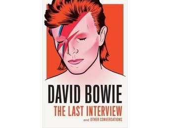 David Bowie- The Last Interview (Bok)