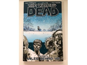 The walking dead Volume 2 Miles behind us av Robert Kirkman och Tony Moore
