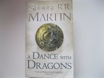 Georges R R Martin A Dance with Dragons