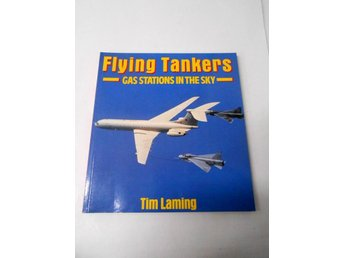 Flying Tankers - Gas stations in the sky