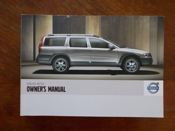 Bruksanvisning Drivers manual Volvo XC70 2006 2007