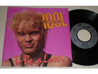 Billy Idol 45/PS To be a lover 1986 - Farsta - Billy Idol 45/PS To be a lover 1986 - Farsta
