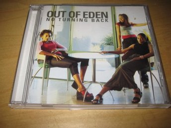 OUT OF EDEN - NO TURNING BACK.