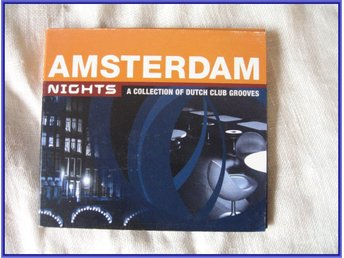 Amsterdam nights a collection of dutch club grooves