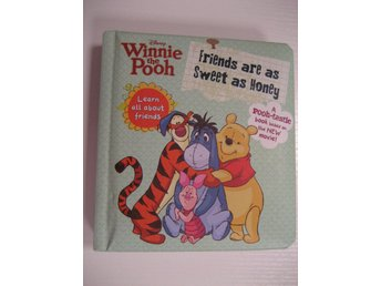 Winnie the Pooh - Friends are as sweet as honey