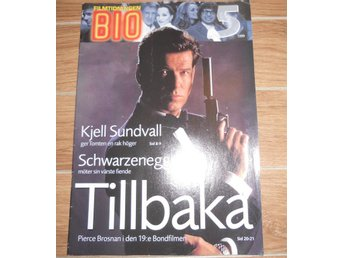 Bio nr5 1999 Arnold Schwarzenegger, Pierce Brosnan James Bond