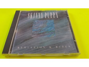 "Skinny Puppy - ""Remission & Bites""  ( 1987 Play it again Sam)"